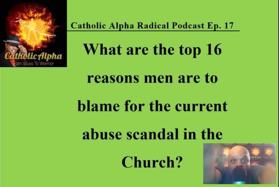 Cardinal McCarrick - Catholic Alpha Radical Podcast