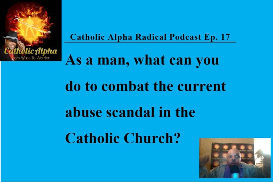 Catholic Spiritual Warfare -Listen to the Catholic Alpha Radical Podcas