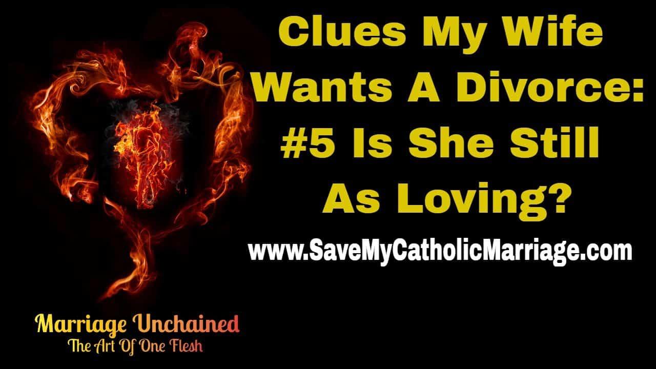 Catholic Alpha Radical Podcast...clues my wife wants a divorce get clue #5